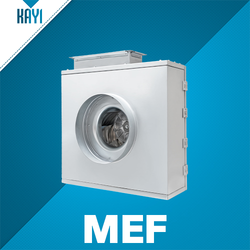 MEF - Kitchen Exhaust Fan